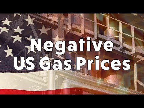 Negative US Gas Prices - Why are US Natural Gas Prices below