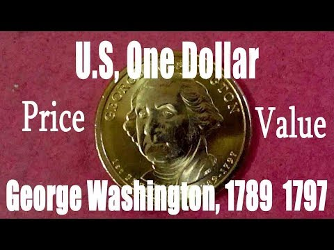 U.S.A, One Dollar, George Washington, 1789  1797, Price And Value