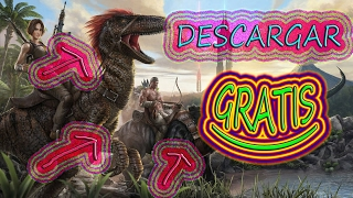 COMO DESCARGAR E INSTALAR Ark: Survival Evolved GRATIS [TORRENT] 2017 PC