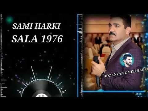Sami Harki \u0026 erdalan sala 76 قدیم سامی هرکی اردلان قدیمی سالا indir
