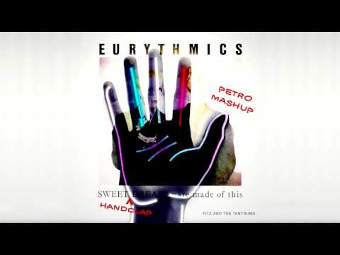 Sweet HandClap Dreams (Fitz & The Tantrums vs Eurythmics) [Petro Mashup]
