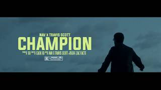 Смотреть клип Nav - Champion Ft. Travis Scott