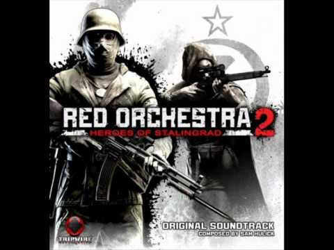 Red Orchestra 2: Heroes of Stalingrad OST - 09 - Red Fortress