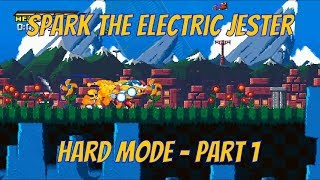 Spark The Electric Jester - Hard Mode Playthrough - Part 1