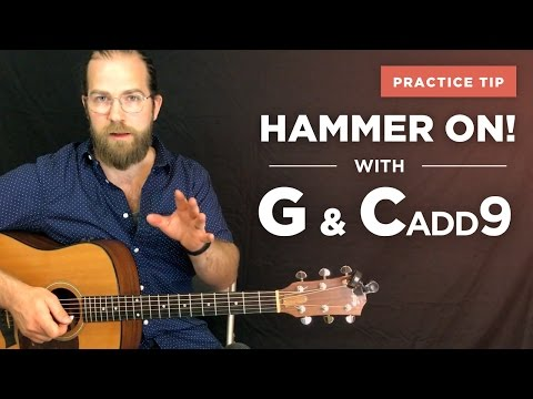 Hammer-on practice w/ G and Cadd9 (
