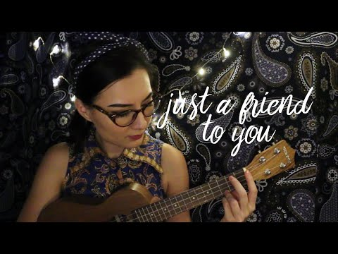 Meghan Trainor - Just a Friend to You (Cover by Miss Lou)