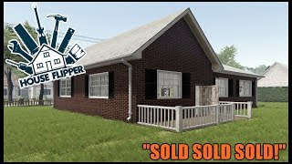 HOUSE FLIPPER - FINISHED AND SOLD OUR FIRST HOUSE! - EP.4