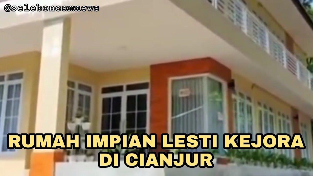 Penampakan Rumah Mewah Lesti Kejora Di Cianjur Youtube