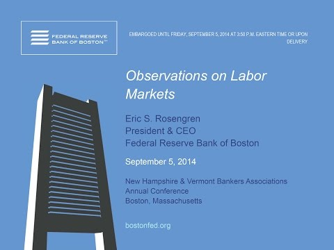 Eric Rosengren Discusses Labor Markets
