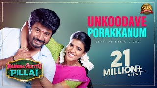 Namma veettu pillai running successfully in theaters. book your tickets now. unkoodave porakkanum - lyric video | sivakarthikeyan sun...