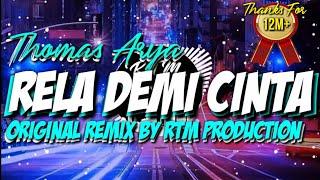 Download RELA DEMI CINTA - THOMAS ARYA