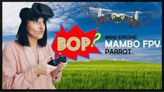BIEN OU PAS ? ★ LE DRONE MAMBO FPV DE PARROT (Attention, nouille en vue !) ★ #BOP