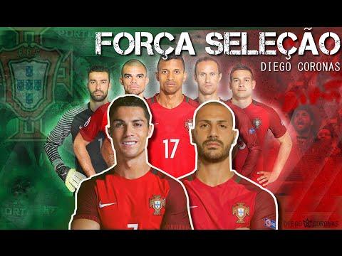 FORÇA SELEÇÃO ⚽ Música de apoio à Seleção #Portugal Fifa Russia2018