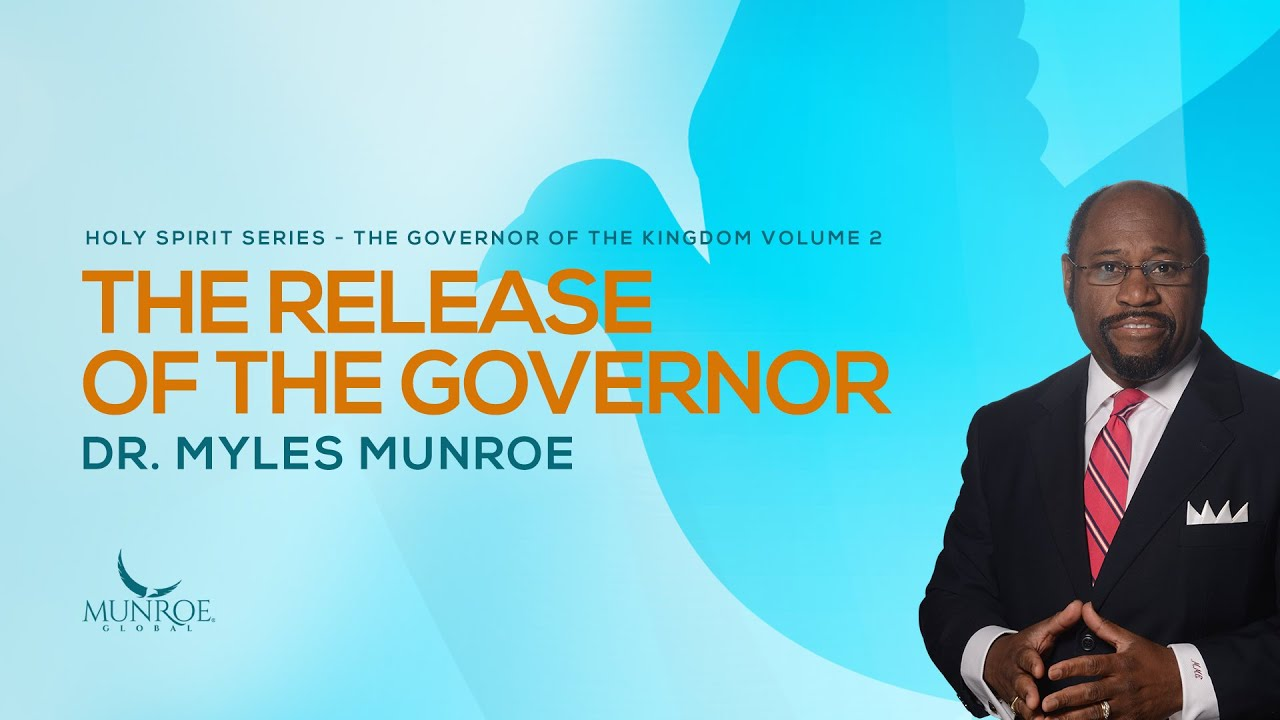 The Release of The Governor | Dr. Myles Munroe