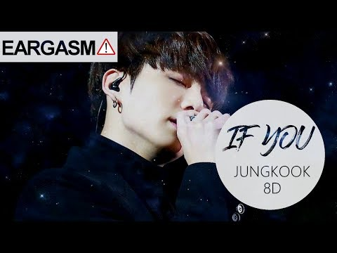 BTS (방탄소년단) JUNGKOOK - IF YOU [8D USE HEADPHONE] 🎧
