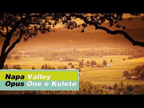 Napa Valley - Opus One e Kuleto