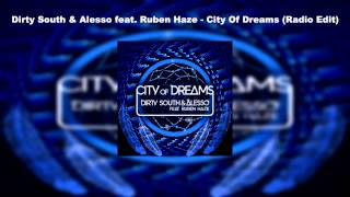 Dirty South & Alesso feat. Ruben Haze - City Of Dreams (Radio Edit)
