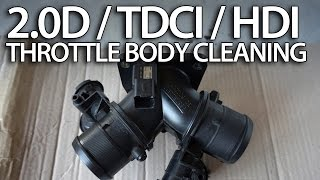 How to clean throttle body in 2.0D HDi TDCi (136PS Volvo Ford Peugeot diesel engine IAT MAP)