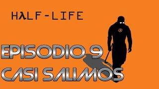 HALF LIFE 1-CASI SALIMOS-EP9