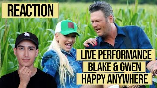BLAKE SHELTON & GWEN STEFANI - HAPPY ANYWHERE - LIVE PERFORMANCE //  *REACTION*