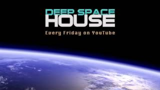 Deep Space House Show 184 | Atmospheric Deep House, Deep Techno & Tech House  Mix | 2015