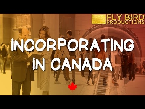 How To Incorporate Your Company With The Government Of Canada
