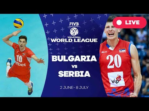 Bulgaria v Serbia - Group 1: 2017 FIVB Volleyball World League