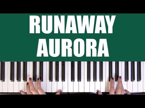 HOW TO PLAY: RUNAWAY - AURORA