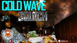 Squich - Cold Wave - March 2019