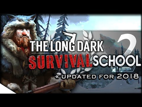 Snacking, Crafting & Mapping   The Long Dark Tutorial & How-To — Survival School 2   Rugged Sentinel
