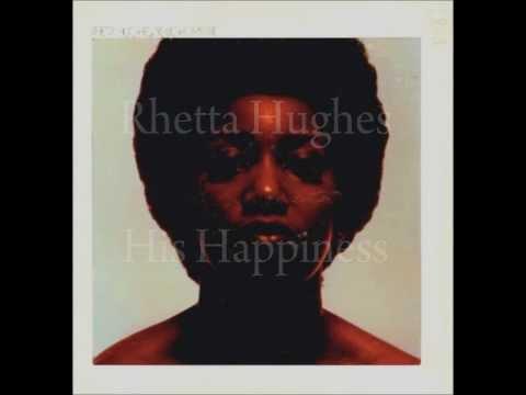 Rhetta Hughes   His Happiness