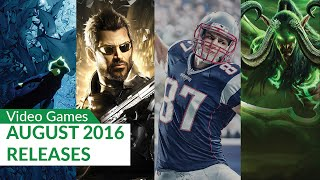 Upcoming Video Games August 2016 4K