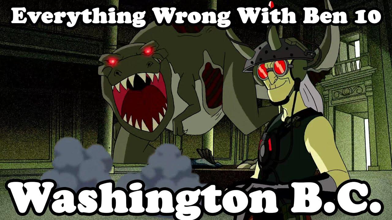 """Download Everything Wrong With Ben 10 """"Washington B.C."""""""