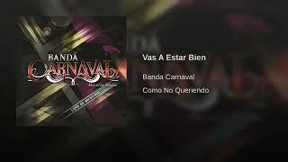 Banda Carnaval: Vas A Estar Bien