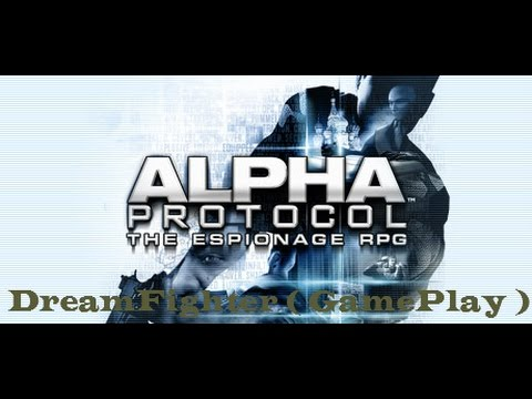 Alpha Protocol - The Espionage RPG ( GamePlay )