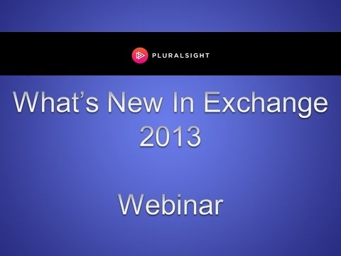 What's New In Exchange 2013
