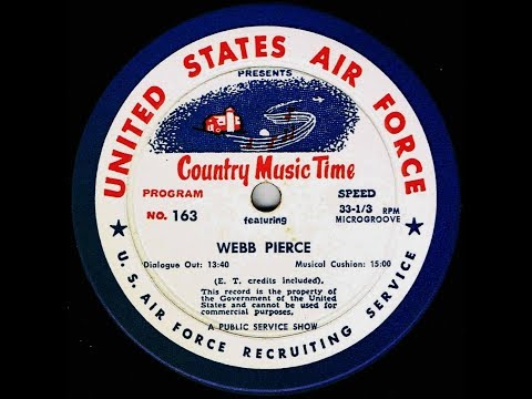 Webb Pierce ~ Country Music Time ~ USAF ~ United States Air Force