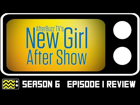 New Girl Season 6 Episode 1 Review & After Show | AfterBuzz TV