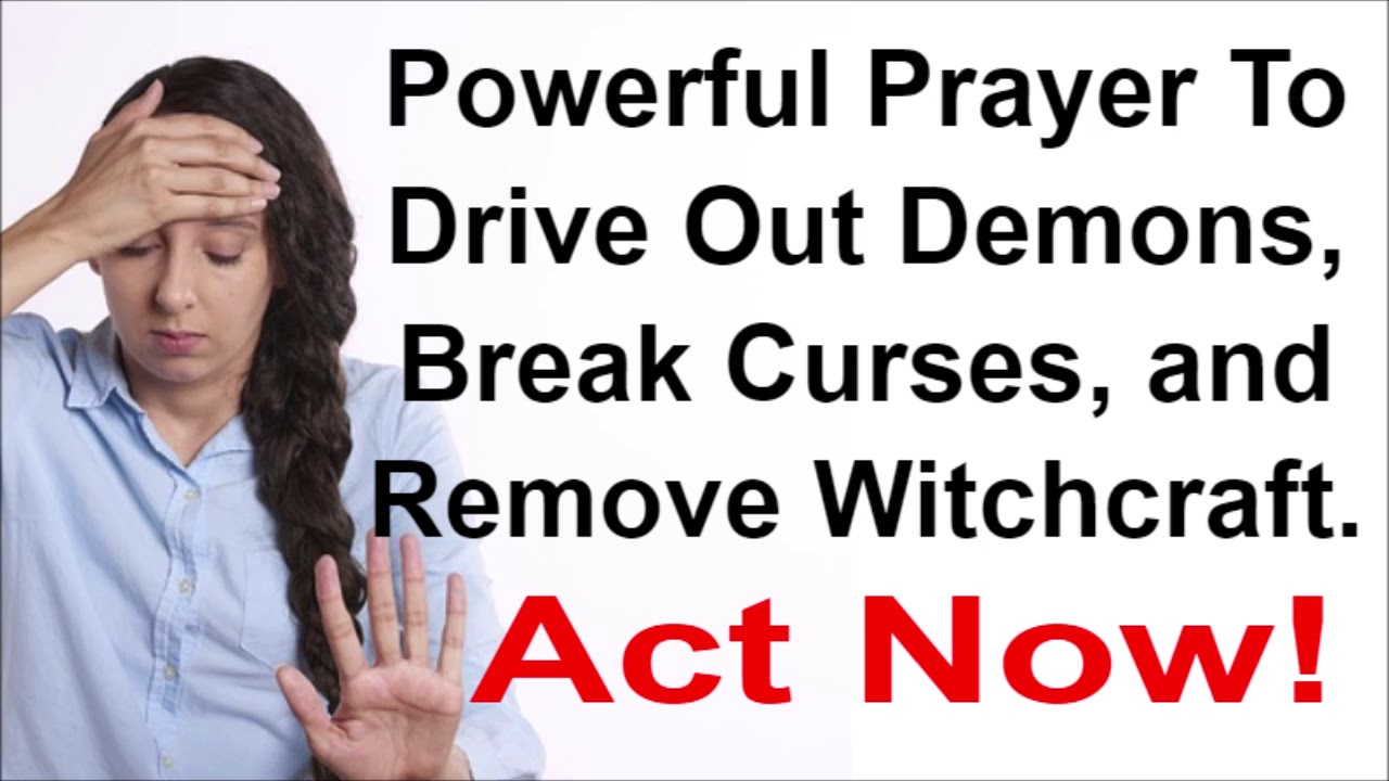 POWERFUL SPIRITUAL WARFARE, DELIVERANCE AND CURSE BREAKING PRAYER