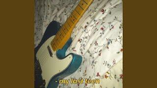 My Last Teen (feat. Q the Trumpet)