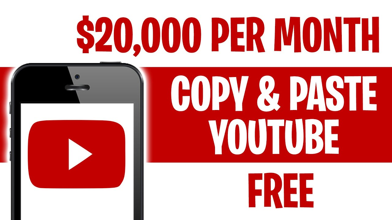 Earn $20,000 PER MONTH With Copy & Paste YouTube Videos (Make Money Online)