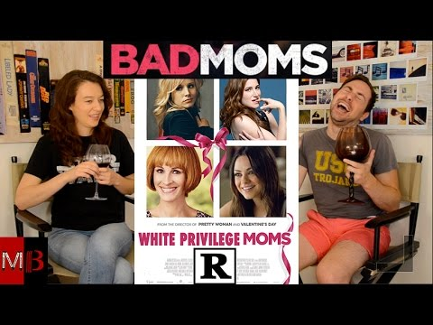 """""""Bad Moms"""" Review - MovieBitches Ep 109"""