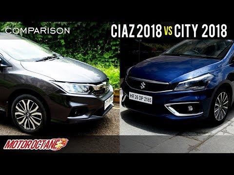 2018 Maruti Ciaz vs Honda City 2018 Comparison | Hindi | MotorOctane