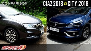2018 Maruti Ciaz vs Honda City 2018 Comparison | Hindi | MotorOctane