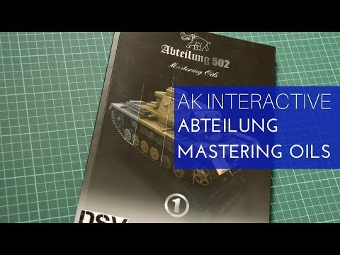 AK Interactive Abteilung 502 Mastering Oils 1 Review