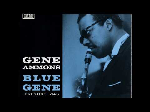 Gene Ammons - Blue Gene (1958) (Full Album)