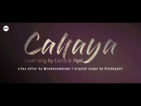 [DUET CANTIK] Krisdayanti - Cahaya (cover sing by Cema & Pipit )