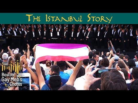 The Istanbul Story - Boston Gay Mens Chorus