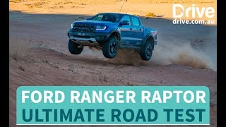Ford Ranger Raptor 2018 Ultimate Road Test | Drive.com.au