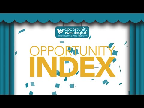 Opportunity Washington presents: The Opportunity Index